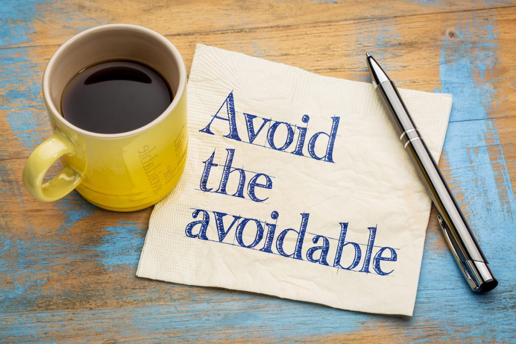 Avoid the avoidable written on napkin